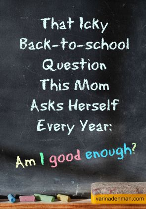 From VarinaDenman.com That Icky Back-to-school Question This Mom Asks Herself Every Year
