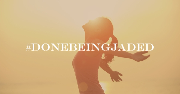 DoneBeingJaded